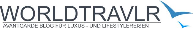 WORLDTRAVLR® - Avantgarde Blog für Luxus - und Lifestylereisen -
